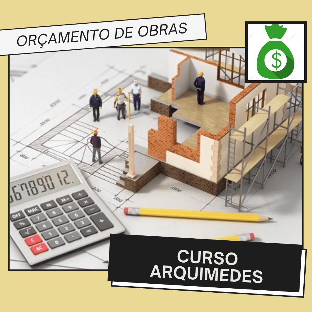 Curso Arquimedes 2016 – Orçamento de Obras