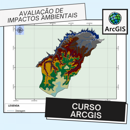 Curso Arcgis – Avaliação de Impactos Ambientais