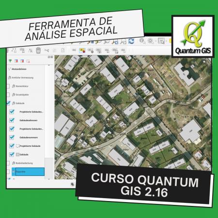 Curso Quantum Gis 2.16 – Ferramentas de Análise Geográfica